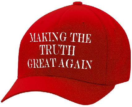 making-the-truth-great-again